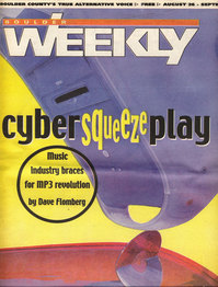 Boulder Weekly - cyber squeeze play
